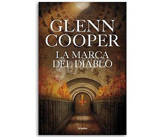 INTRIGA La marca del diablo, glenn cooper. Género: intriga, novela negra. Editorial: Grijalbo. Descuento ya incluido en pvp. PVP anterior: