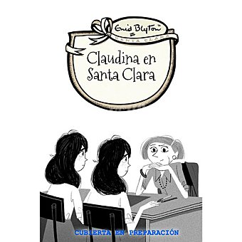 SANTA CLARA Claudina En (enid Blyton)