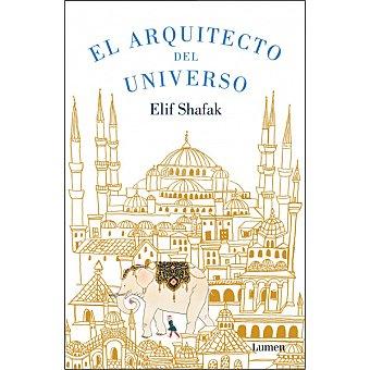 El arquitecto del universo (elif Shafak)