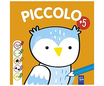 Planeta Piccolo +5naranja, yoyo. Género infantil. Editorial Planeta.