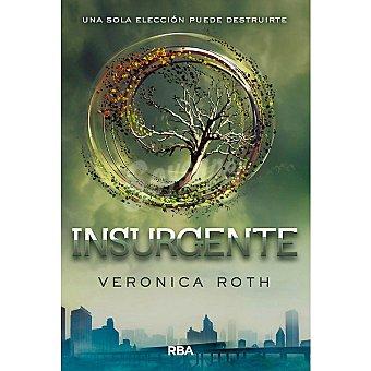 Insurgente. Vol II (verónica Roth)