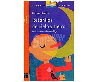 Editorial SM Retahílas de cielo y tierra 1 Unidad
