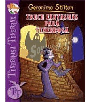 STILTON Tenebrosa tenebrax 1. trece fantasmas para tenebrosa (gerónilo )
