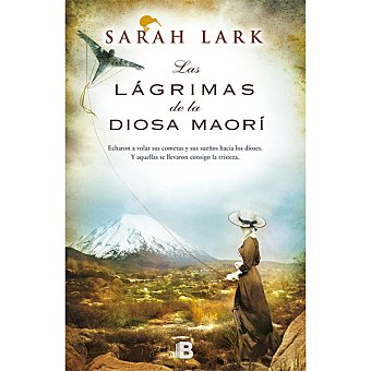 Las lágrimas de la diosa Maorí (sarah Lark)