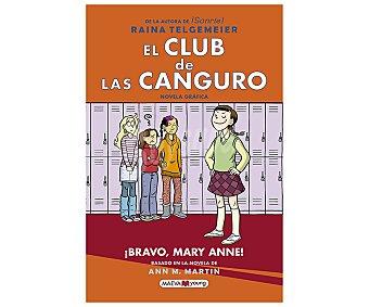 Maeva El club de las canguro: ¡braco, Mary Anne!, raina telgemeier. Género juvenil. Editorial Maeva