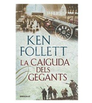La caiguda dels gegants (ken Follett)