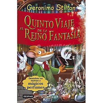 Destino Gerónimo : Quinto viaje al reino de la fantasía +7 años 1 Unidad