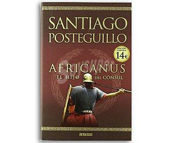HISTÓRICA Africanus. El hijo del cónsul, santiago posteguillo, libro de bolsillo, género: novela histórica, editorial: Zeta bolsillo. Descuento ya incluido en pvp. PVP anterior: