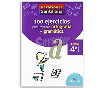 SANTILLANA Ortografía, Gramática 4º 1 Unidad