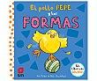 El pollo Pepe y las formas, nick denchfield. Género: infantil. Editorial SM  EDICIONES SM
