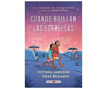 Maeva Cuando brillan las estrellas, victoria jamieson y omar mohamed. Género: ilustrados, juvenil. Editorial Maeva.